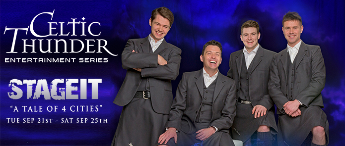 """Celtic Thunder Series - """" A Tale of 4 Cities"""" 9/21 - 9/25"""