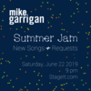 Summer Jam: New Songs + Requests