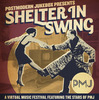 """Shelter In Swing"" (DAY 2) - A Postmodern Jukebox Virtual Music Festival"