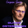 Composer Series - Oliver Ostermann